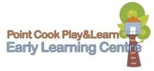 Point Cook Play and Learn Early Learning Centre - Child Care Sydney