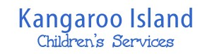Kangaroo Island Children's Services Inc - Child Care Sydney